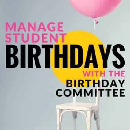 Never forget a student's birthday with the birthday committee! A simple and creative idea to put students in charge of birthday celebrations so you can keep teaching! #education #elementaryeducation