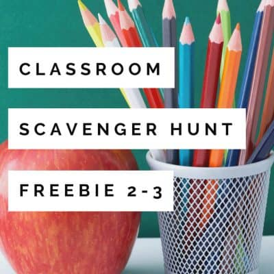 A {Free} Back to School Activity: Classroom Scavenger Hunt FUN