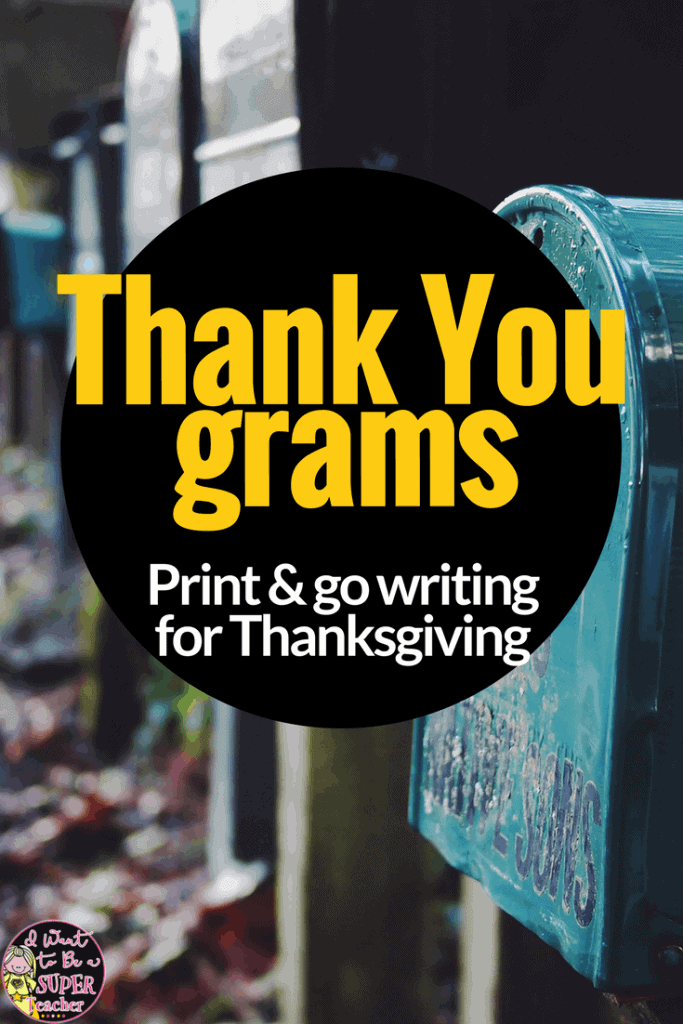 A FREE Thanksgiving writing activity 2nd and 3rd grade teachers can use as a center, fast finisher, writing lesson, or holiday activity for the month of November. Thank-You-Grams are a perfect fit for the days and weeks leading up to Thanksgiving! Keep those students engaged with meaningful writing all the way up to Thanksgiving Break! Perfect for second and third grade classrooms! #Thanksgiving #freebie #freeprintables