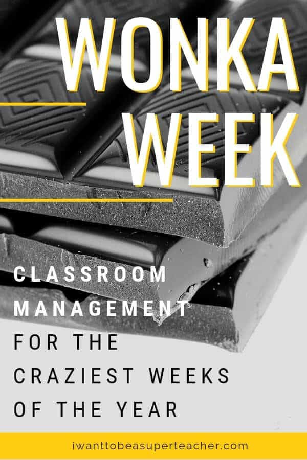 Wonka Week Classroom Management