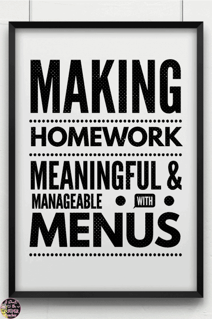 Looking for a new homework management solution? Try homework menus! Tips on how to organize your homework practices using menus to motivate your kids and differentiate through choice. Click for details PLUS free printables to get you started.