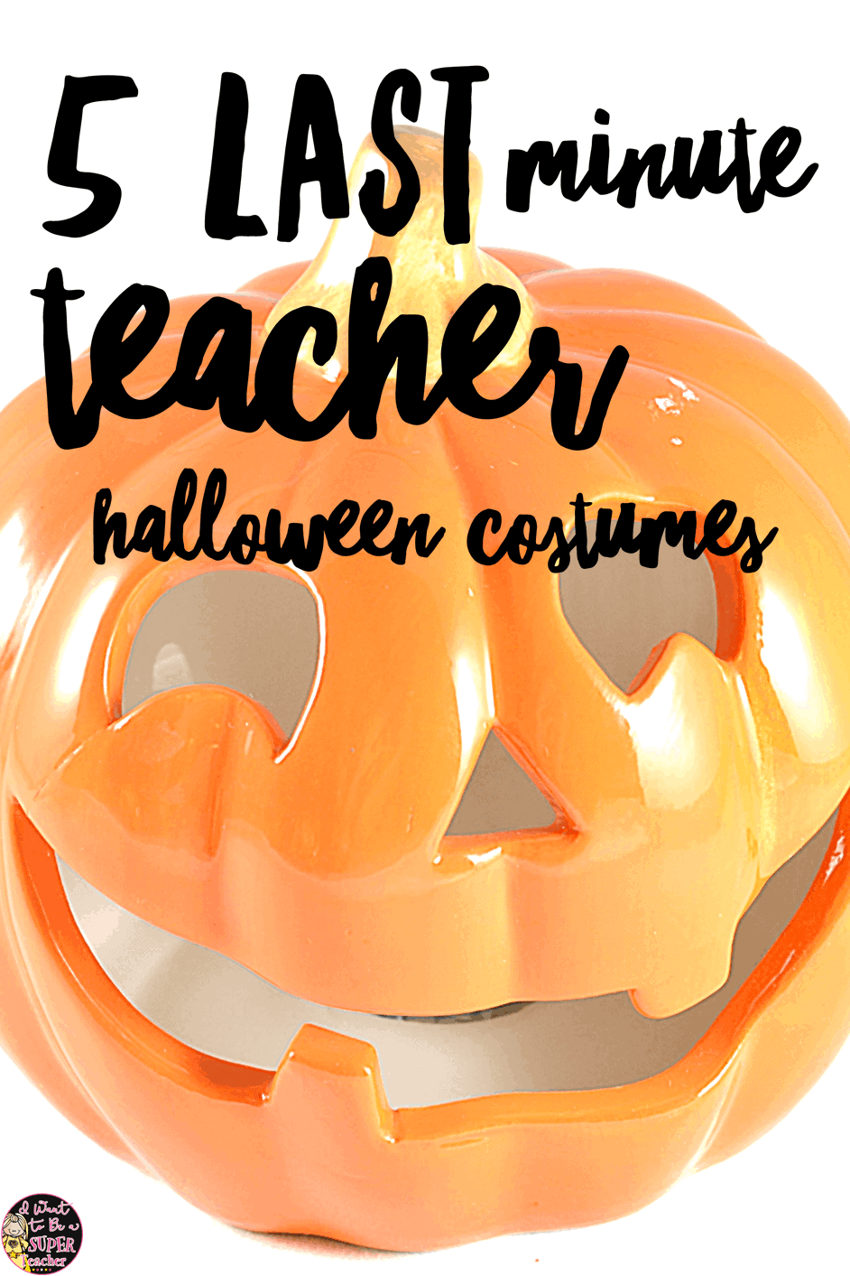 Five last minute teacher Halloween costume ideas