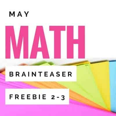 Fun & FREE! A May Math Brainteaser for the End of the Year