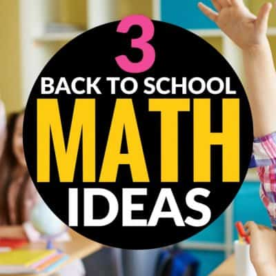 3 Simple Math Ideas for the First Weeks of School 2-3