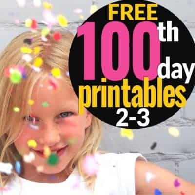 Get Ready for the 100th Day with {Free} Fun Printables