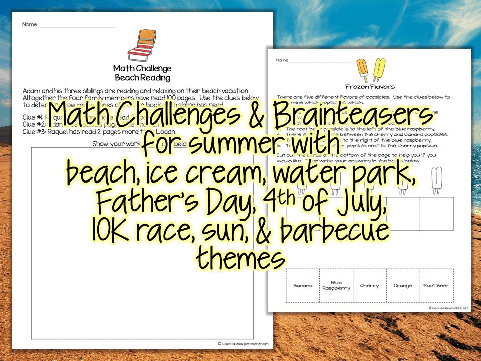 Brain teasers summer array summer math challenges u0026 brainteasers i want to be a super teacher rh iwanttobeasuperteacher fandeluxe Images