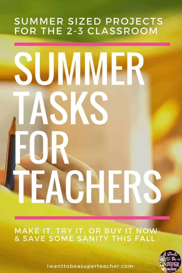 Perfect for 2nd or 3rd grade teachers looking for simple classroom summer projects! The Summer Tasks for Teachers blog series is focused on items to make, try, or buy for your elementary classroom during the summer to save some sanity in the fall. These ideas and projects are perfect for the elementary teacher who wants to spend a few minutes on quick and easy DIY classroom projects throughout the summer. #secondgrade #thirdgrade #summerprojects #education