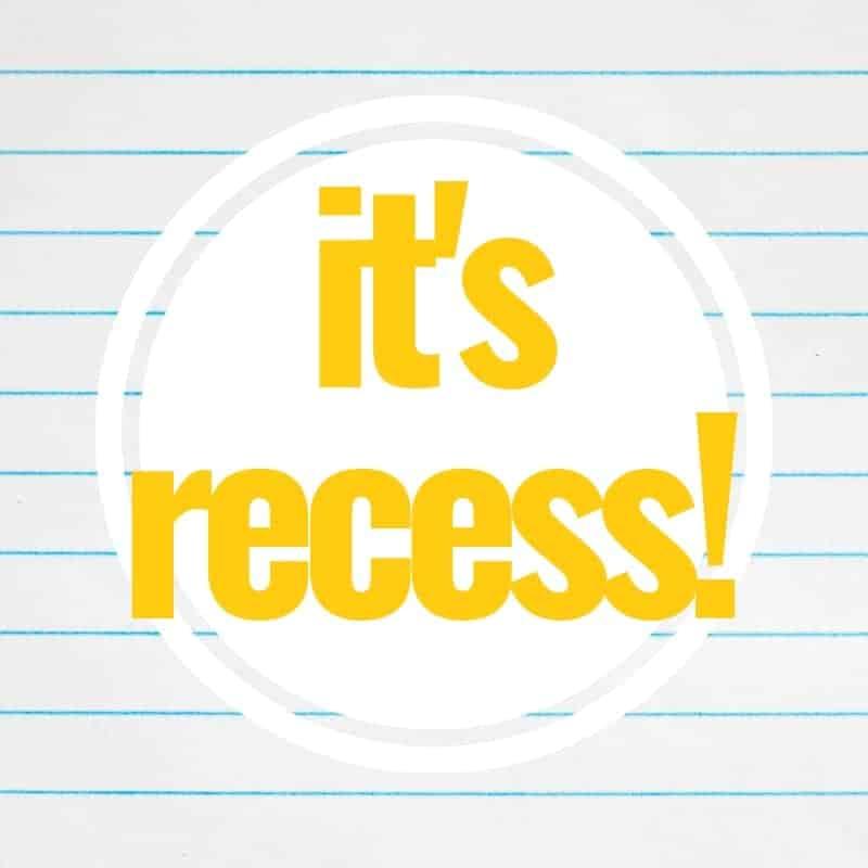It's Recess