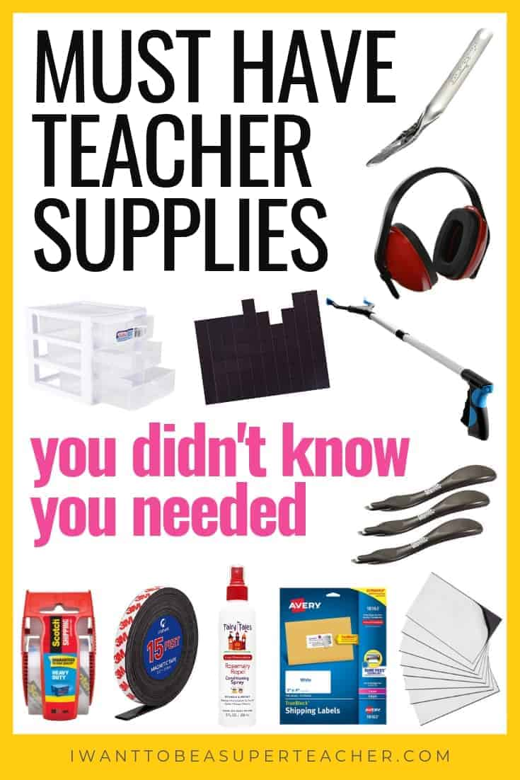 Classroom Supplies You Won't Find in your Teacher Workroom Graphic